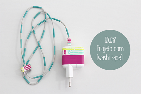 DIY: Personalize seu carregador com washi tape